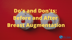 Dos-and-Donts-Breast-Augmentation
