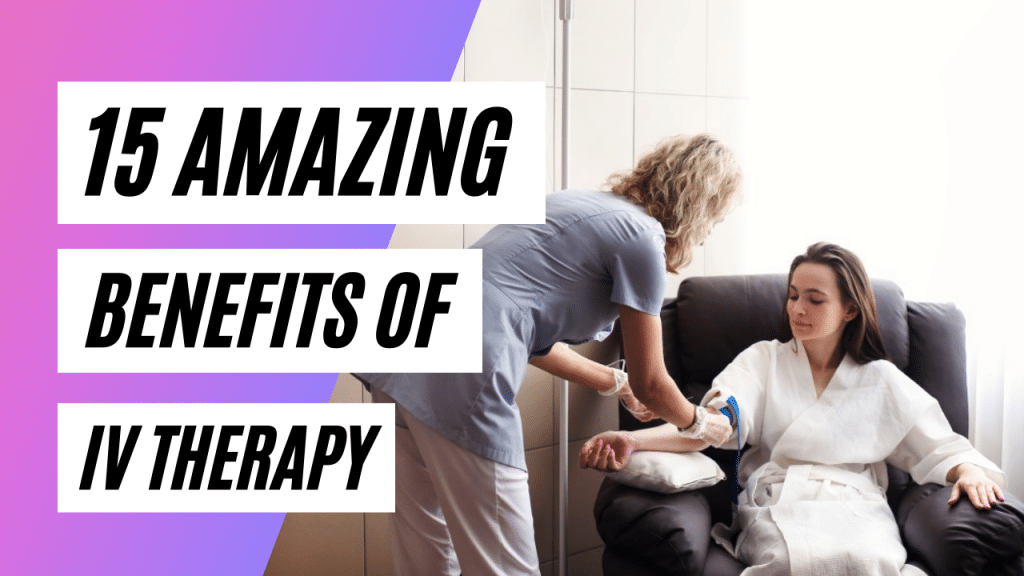 Benefits of IV Therapy