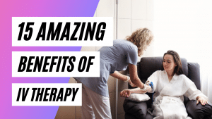 15-Amazing-Benefits-of-IV-Therapy