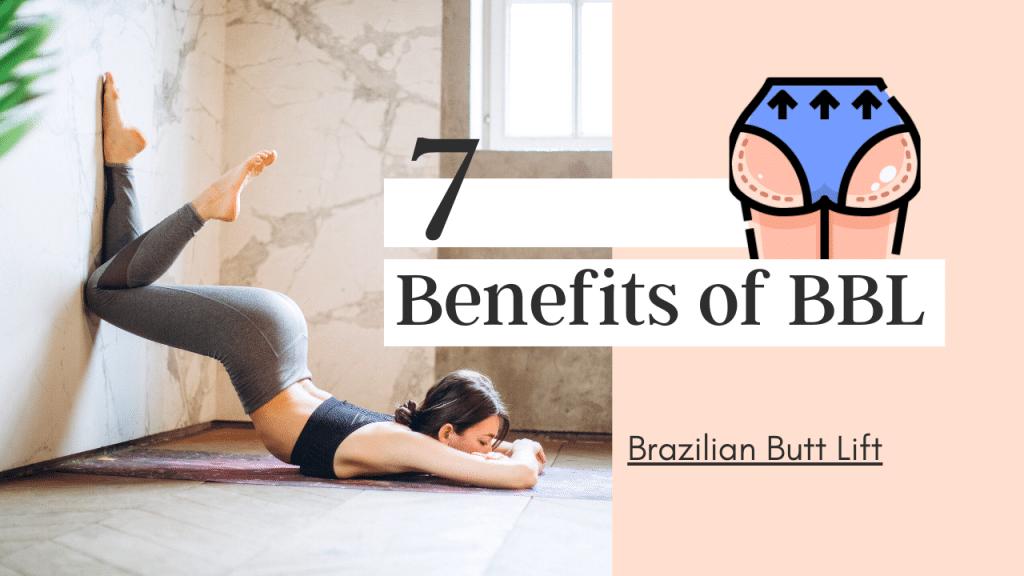 benefits of brazilian butt lift